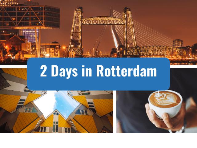 2 days in rotterdam