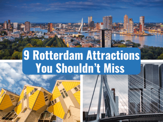 9 rotterdam attractions you should not miss