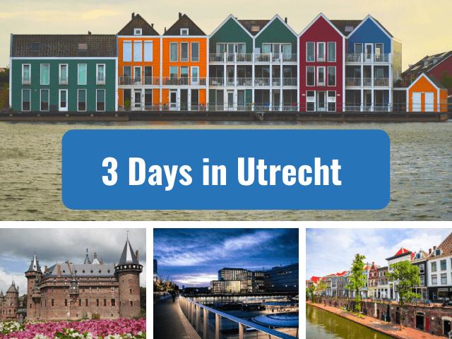 three 3 days in utrecht